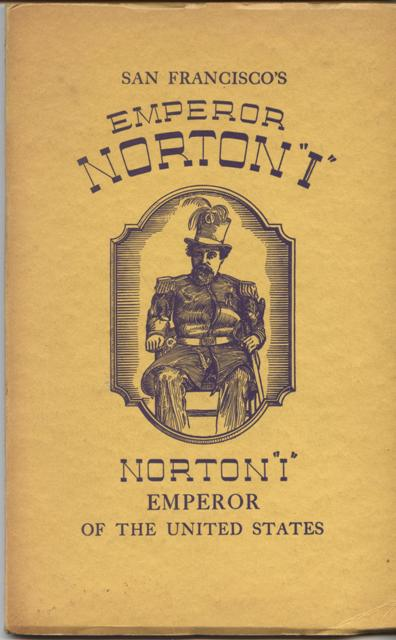 Front cover of David Warren Ryder's book,  San Francisco's Emperor Norton  (1939).