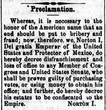 Proclamation of Emperor Norton,  The Pacific Appeal , 21 November 1874. Source:  California Digital Newspaper Collection .