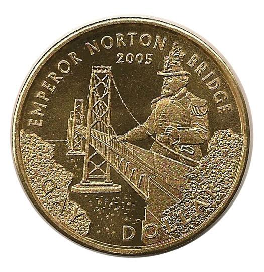 Gay Dollar , 2005 (reverse side).  Designed and minted by GayDollarSF to commemorate the 40th anniversary of the founding of the Imperial Court by drag performer Jose Sarria (1922-2013), the first openly gay person to run for public office in the United States. The front of the coin, which can be viewed  here , featured a depiction of Sarria in his persona as The Widow Norton. Source: Nancy Niche.