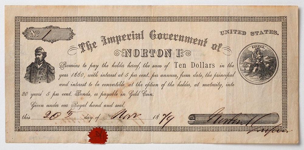 Bond of The Imperial Government of Norton I, made by Charles A. Murdock & Co. and signed by Emperor Norton on 20 November 1879.  Collection of the Wells Fargo History Museum / San Francisco. Source:  Groove Central LA