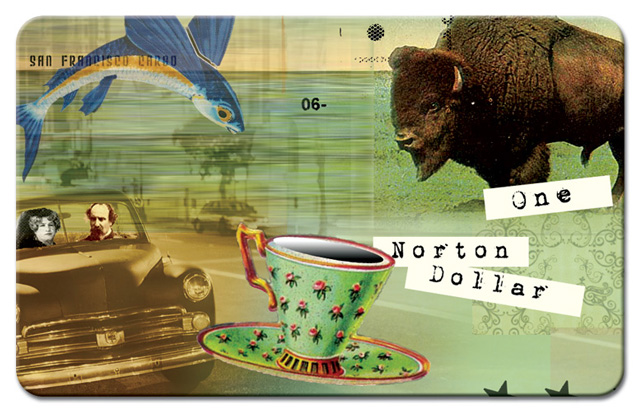 Collage, c.2014, by Deborah Hayner (b. 1952) for Norton Dollars project of Richard Petersen. This artwork, used for a prototype Norton Dollars card, is a detail from one of Hayner's earlier concepts, which envisioned Norton Dollars as  paper bills . The piece uses a detail from the late 1870s photograph  here . (For more on the photo, see the description in our gallery  here .) © Deborah Hayner. Source:  Norton Dollars .