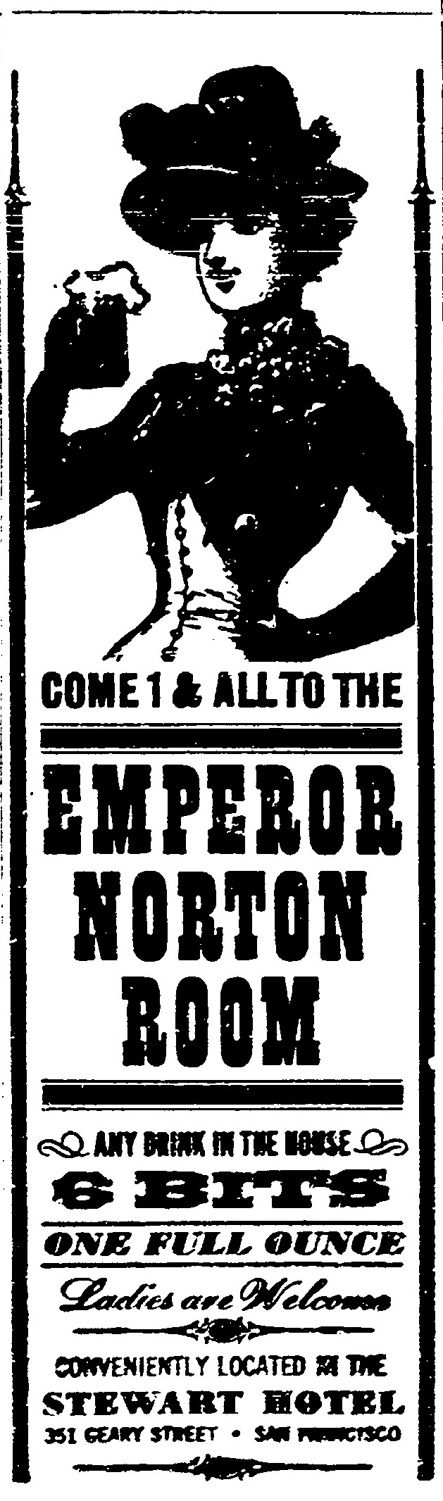 Ad for the Emperor Norton Room at the Hotel Stewart , 351 Geary Street, San Francisco.  San Francisco Chronicle , 15 July 1961, p.9. Source: San Francisco Public Library.