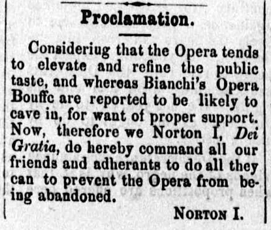 Proclamation of Emperor Norton,  Pacific Appeal , 20 April 1872.  Source:  California Digital Newspaper Collection .