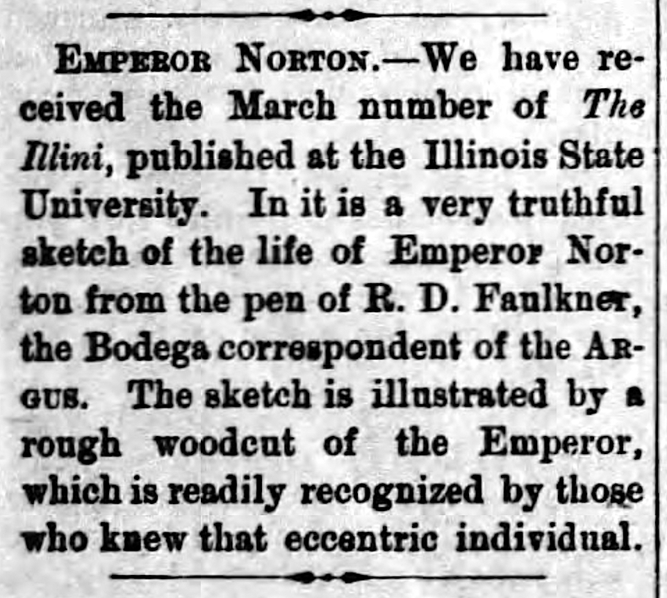 """Emperor Norton,"" item in the  Petaluma Weekly Argus , 16 April 1880, p.2.  For an image of the full page, click  here . Source: Newspapers.com"