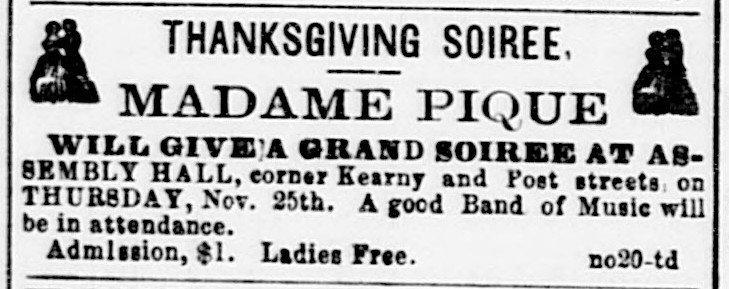 """Ad for Thanksgiving Soiree at """"Assembly Hall,""""   Daily Alta California , 20 November 1858, p. 2. Source:  California Digital Newspaper Collection"""