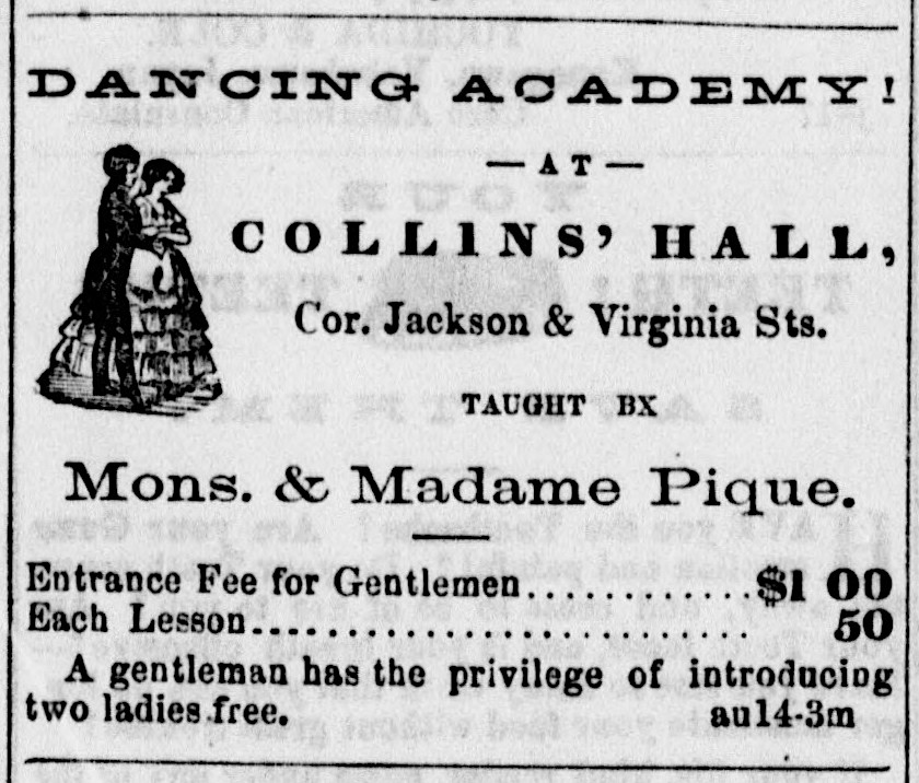 """Ad for """"Dancing Academy…Taught by Mons. & Madame Pique,""""   The Elevator , 14 August 1868, p. 3. Source:  California Digital Newspaper Collection"""