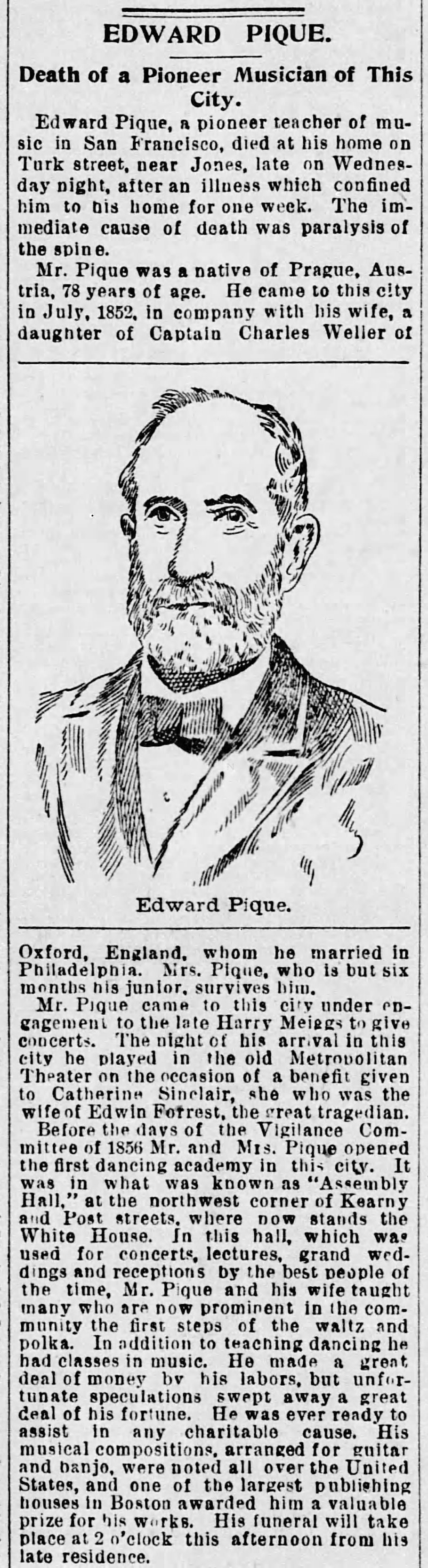 """""""Edward Pique: Death of a Pioneer Musician of This City,""""  San Francisco  Morning Call , 4 August 1893, p.10. Source: Newspapers.com"""
