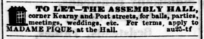 """Ad for event space rental at """"The Assembly Hall,""""   Daily Alta California , 12 September 1857, p.4. Source:  California Digital Newspaper Collection"""