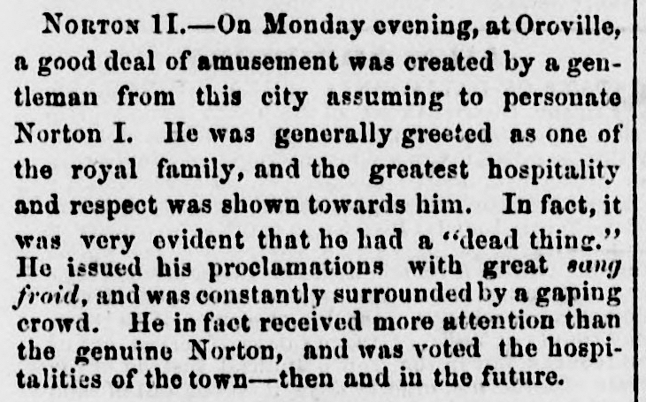 """Norton II,""  Marysville Daily Appeal , 17 February 1864 , p.3. Source:  California Digital Newspaper Collection ."