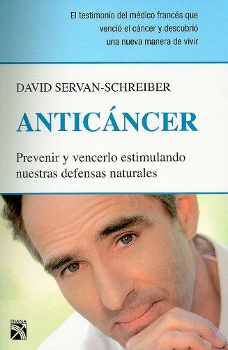 """Fuente: Editorial Diana, portada libro """"Anticáncer""""."""