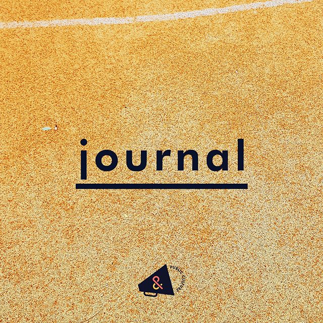 Plus: our too-long-for-social-media musings now finally have a home to call their own. Hit up our journal for the latest.