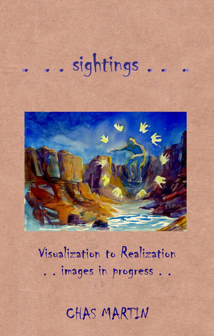 SIGHTINGS Is An 18 Page Softcover Book Which Reveals Sketches Of My Thought Process For