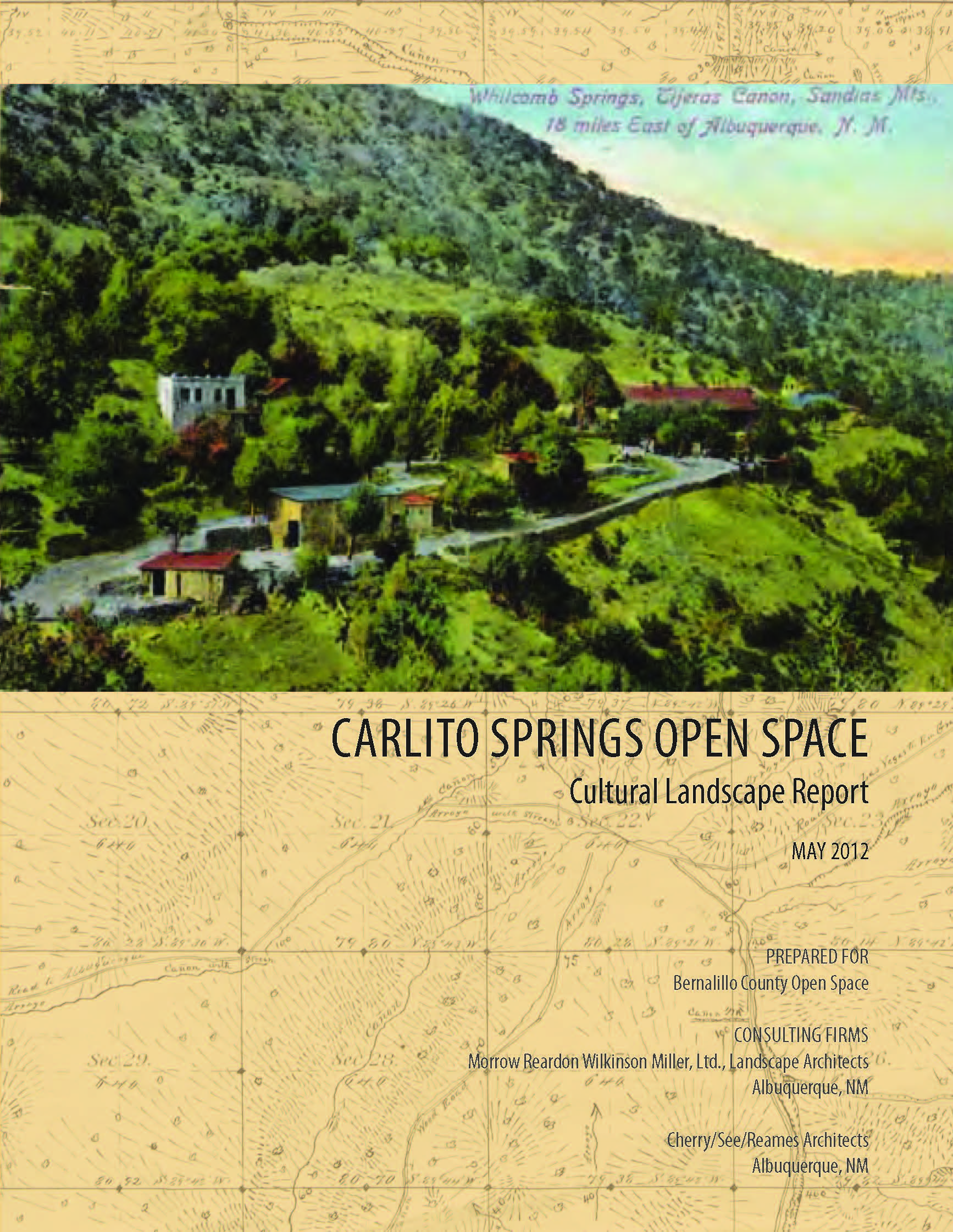 Carlito Springs Open Space - Cultural Landscape Report