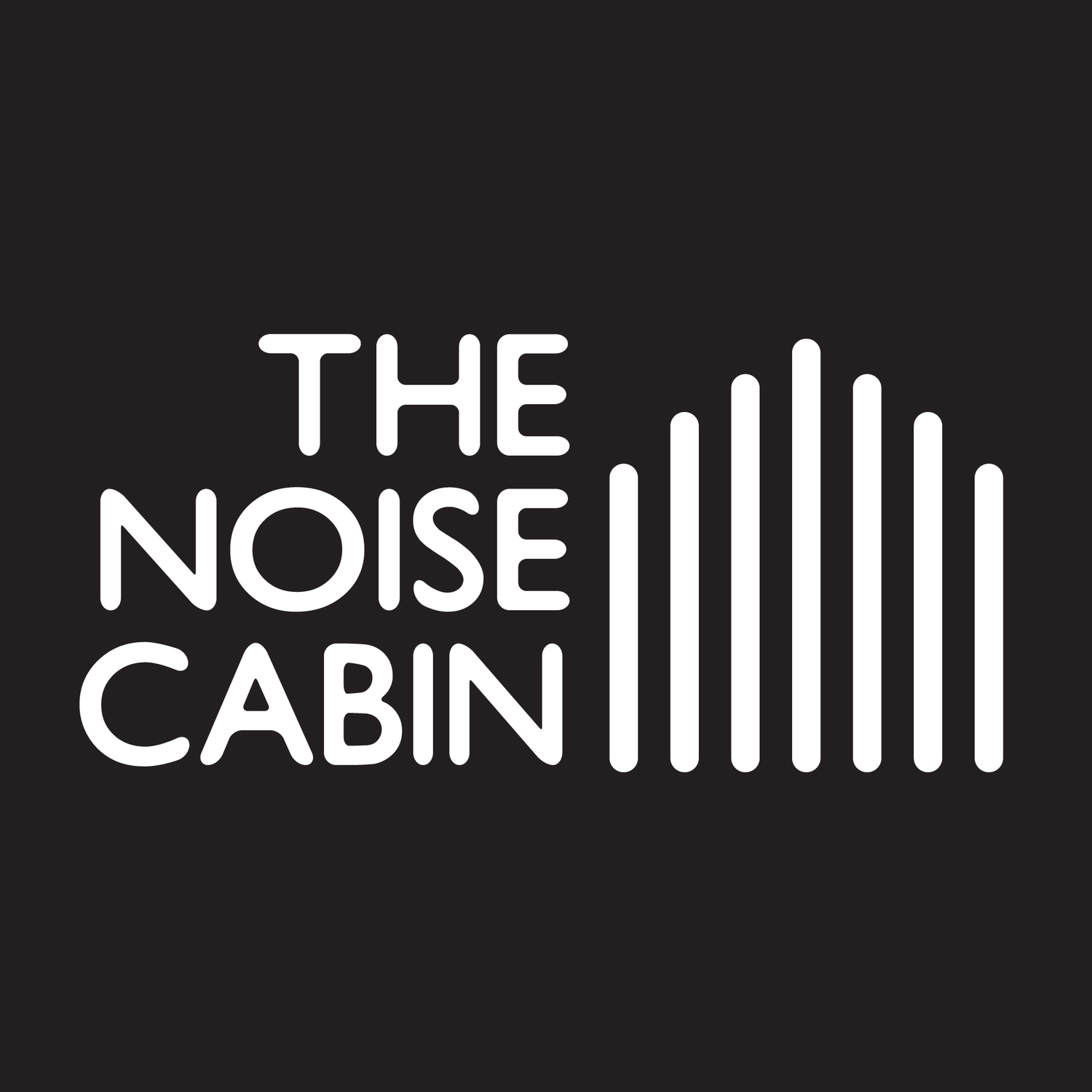 The Noise Cabin
