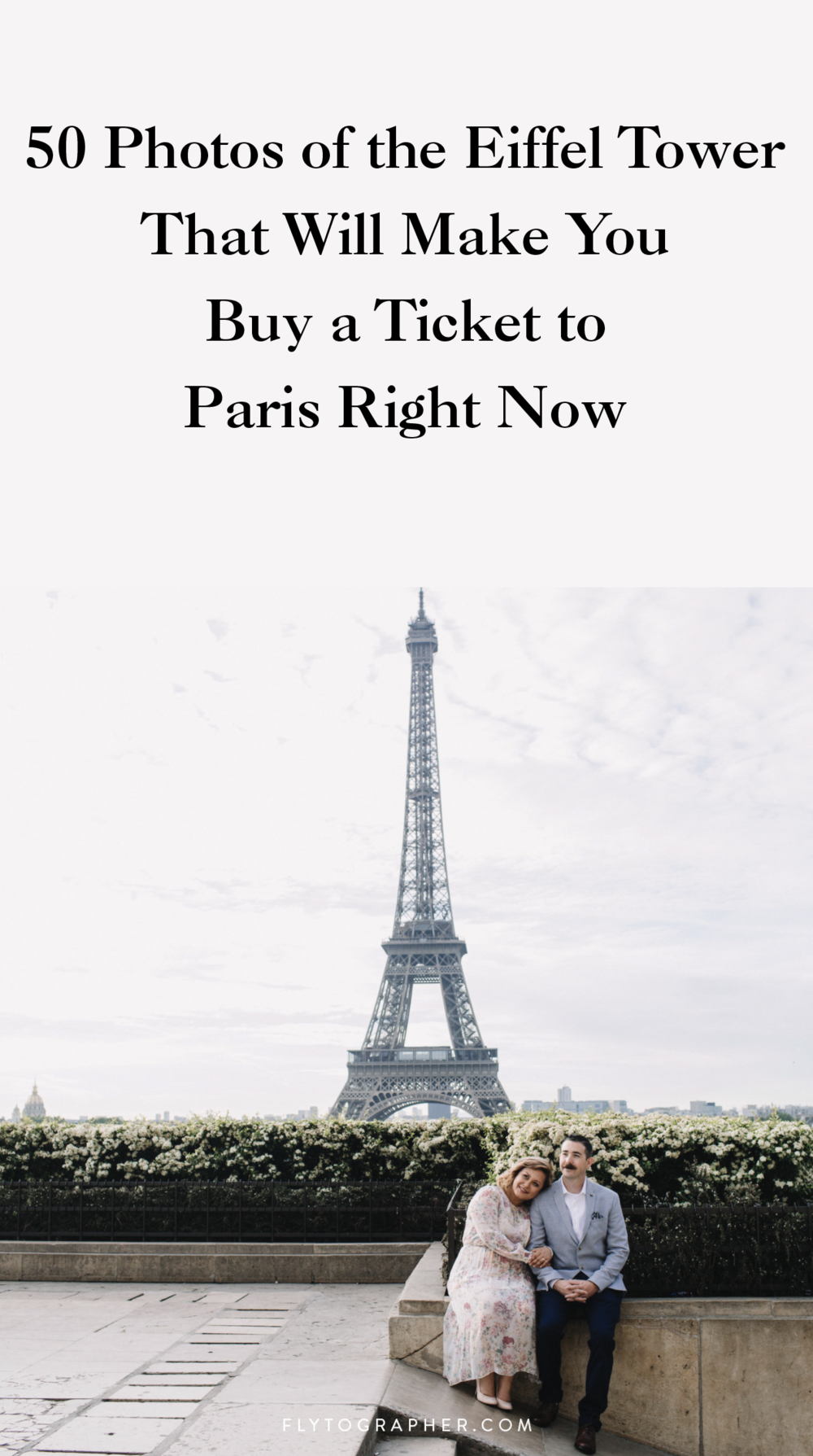 Get inspired for your next trip to Paris - take a look at 50 of the most beautiful photos the Eiffel Tower that will have you packing your bags for France!  | Travel + Vacation Photographer | Family Vacations | Engagement Proposals | Honeymoons | Anniversary Gifts | Bachelorette Ideas | Solo Traveller Tips Flytographer captures your travel memories - everything from surprise proposals, honeymoons, family vacations, and more.