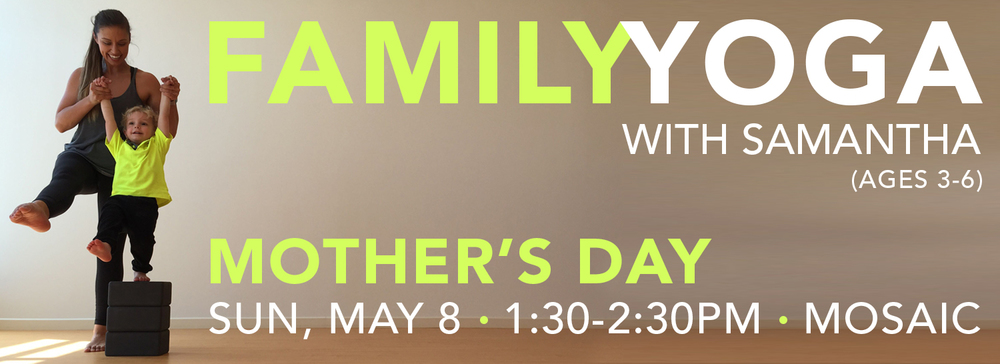 Mother's Day Family Yoga