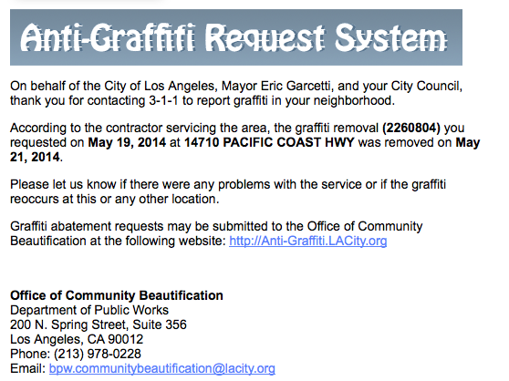 Notification from the City on Thursday that the graffiti had been removed, following a call to 3-1-1