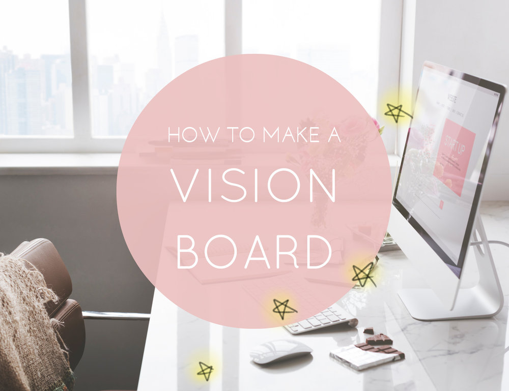 how to make a vision board.jpg