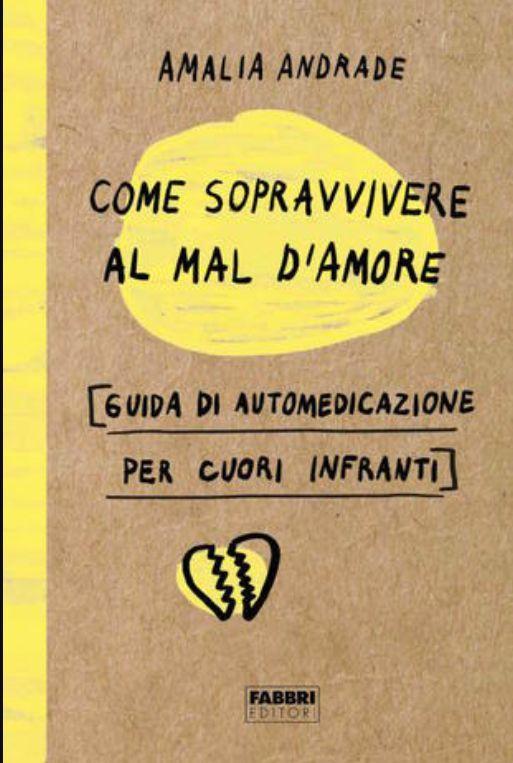 la-copertina-del-libro-come-sopravvivere-al-mal-d-amore-image-ini-620x465-downonly-1520452285.jpg