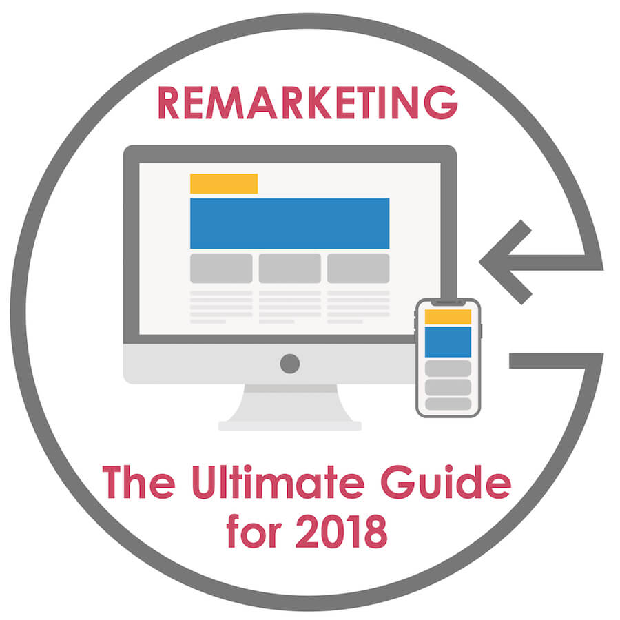 Remarketing Ultimate Guide for 2018 - banner.jpg