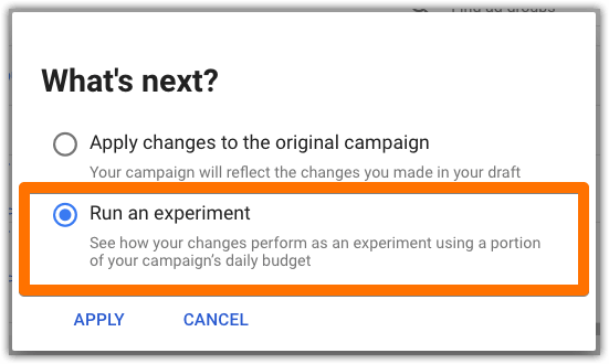 Run an experiment vs apply changes to the original campaign 01.png