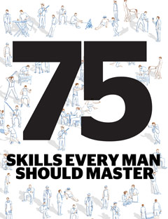 Esquire's 75 Skills Every Man Should Master (Thanks, Jm.)