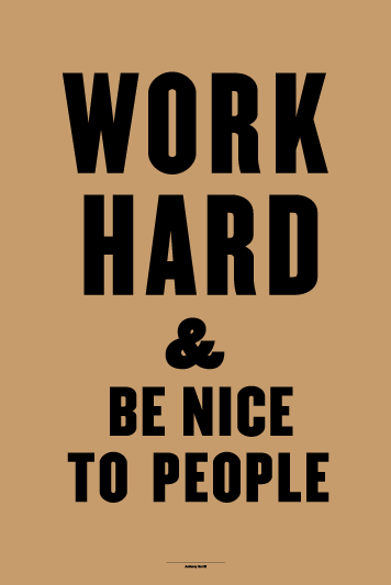 I really like this poster.   By  Anthony Burrill