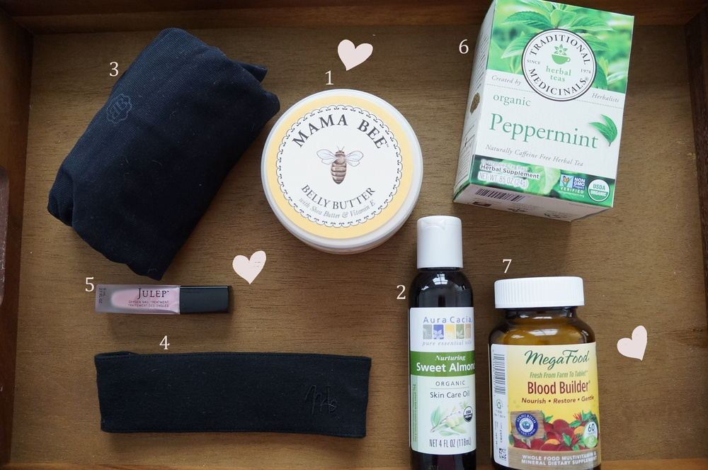 1 Mama Bee Belly Butter $13.00  burtsbees.com  | 2 Aura Cacia Organic Sweet Almond Oil $13.65  auracacia.com  | 3 Belly Bandit Flawless Belly  $49.95  bellybandit.com  | 4 Maeband Maternity Band $21.95  Maeband Etsy Store  | 5 Julep Oxygen Nail Treatment $18.00  julep.com  | 6 Organic Peppermint Tea $4.49/box  traditionalmedicinals.com  | 7 MegaFood Blood Builder  local WholeFoods stores
