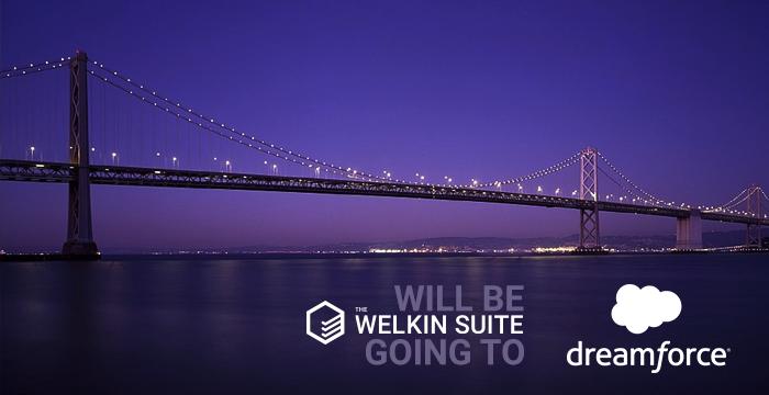 The Welkin Suite @Dreamforce #DF16