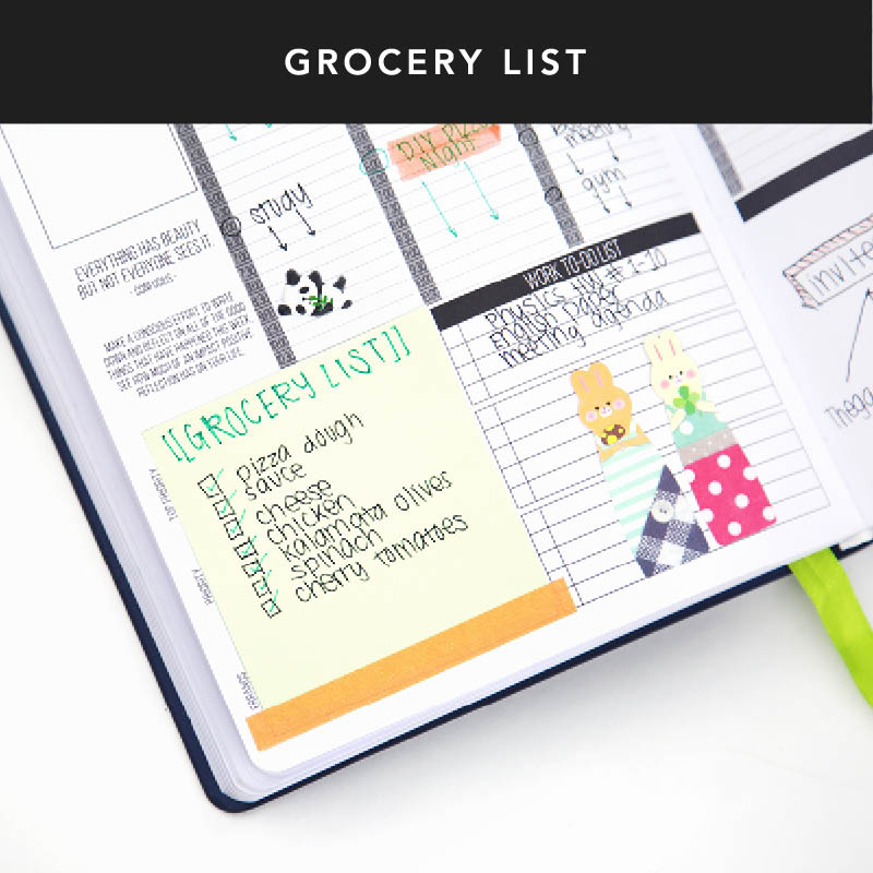 Write down recipes with adjacent grocery lists, so you're prepared for the next week. Take advantage of sticky notes to write your grocery list and recipes to move them around whenever you need them!