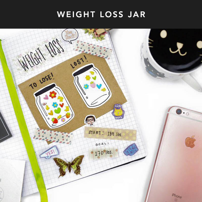 Create two jars out of laminate, designating one for pounds to lose and the other for pounds lost. Put stickers in the first jar for how many pounds you want to lose (or gain). Watch as your progress jar starts to fill up!