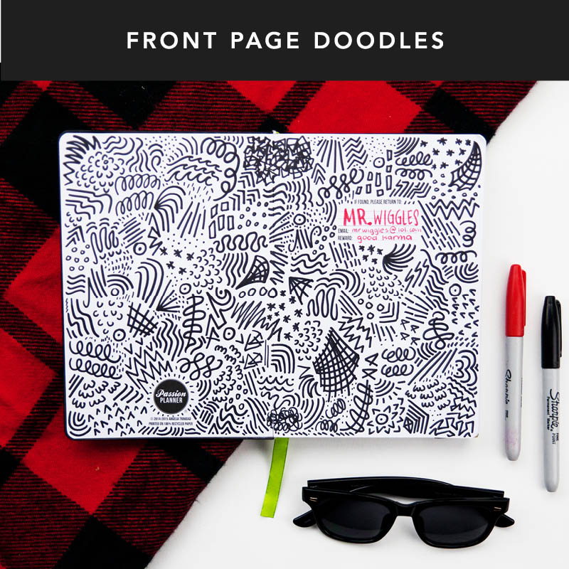 Try using the front page as a doodle page! Customize it with your favorite quotes, photos, or doodles.