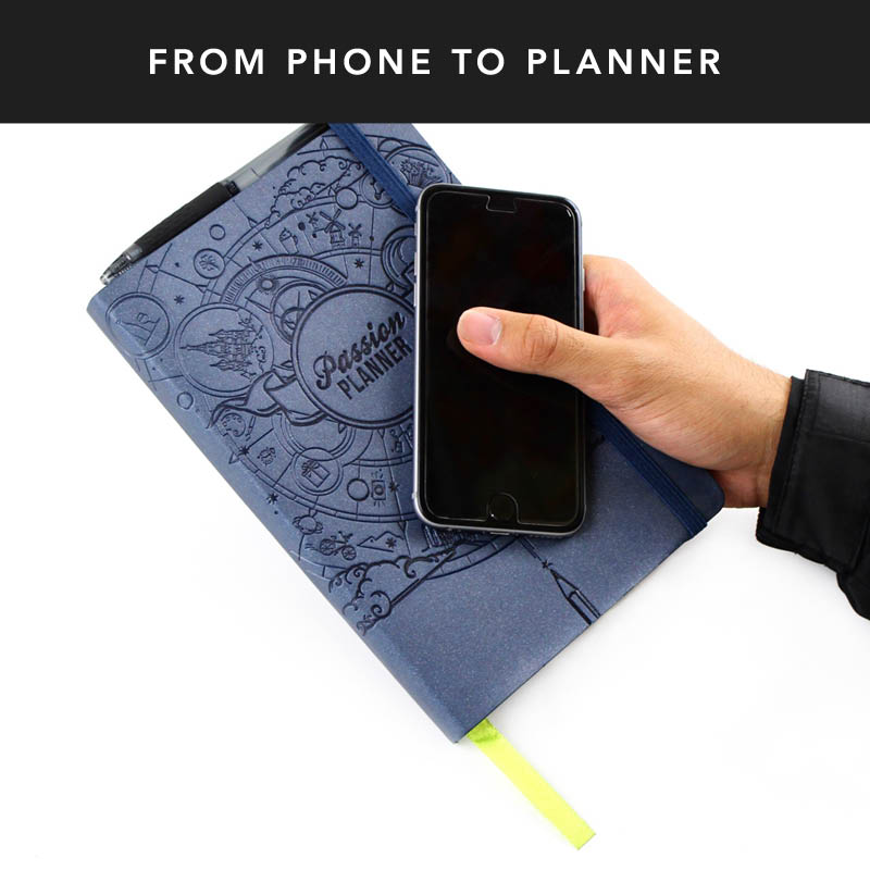 Don't have your Passion Planner on you? Use your phone to take note of the things you need to remember and write them down later in your planner.