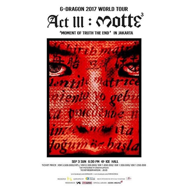 TODAY'S EVENT: — G-DRAGON ACT III: MOTTE WORLD TOUR 3rd Sept 2017 at ICE Hall, BSD City, South Tangerang — Promoted by: @ime_indonesia ✨