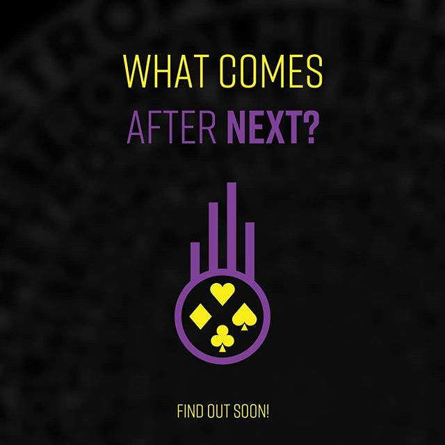 What comes after NEXT?  Find out soon! ♣️♦️♥️♠️
