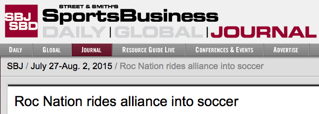 SBJ: ROC nation rides alliance into soccer