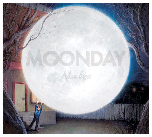Cover from Moonday, Adam Rex