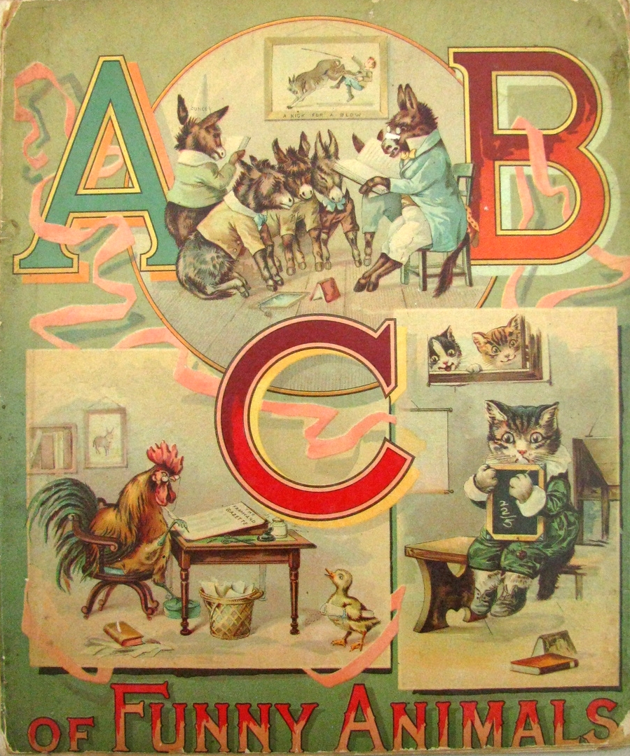 ABC of Funny Animals;  between 1890 and 1910