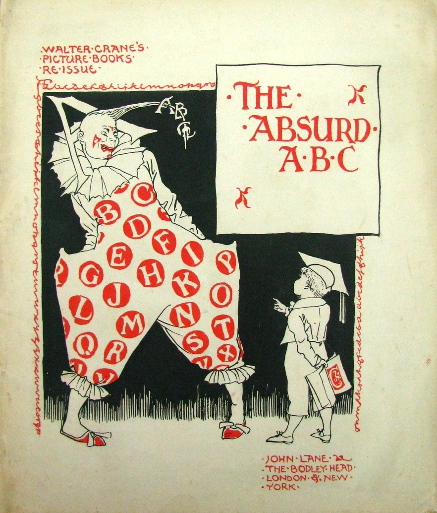 THE ABSURD ABC, Walter Crane's Picture Books