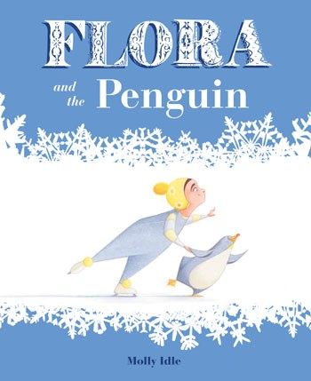 FLORA and the Penguin, Molly Idle