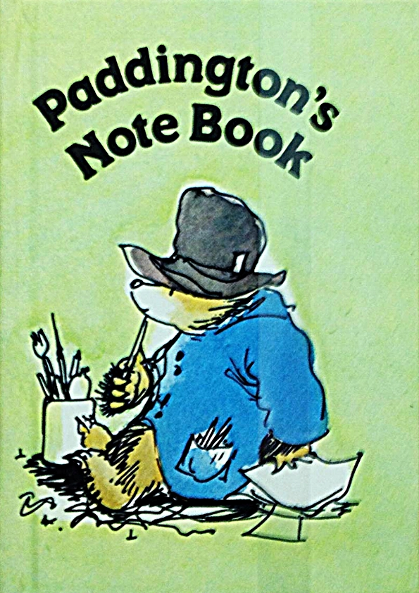 Paddington's Note Book , by Michael Bond, illustration by Peggy Fortnum, London, Collins, 1983