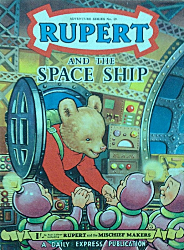 Rupert and the Space Ship , Adventure Series Number 19, a  Daily Express  publication, London, London Express Newspaper, 1954