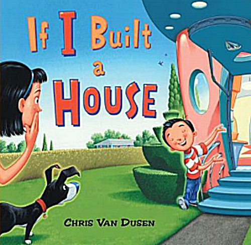 Cover from If I Built a House, Chris Van Dusen