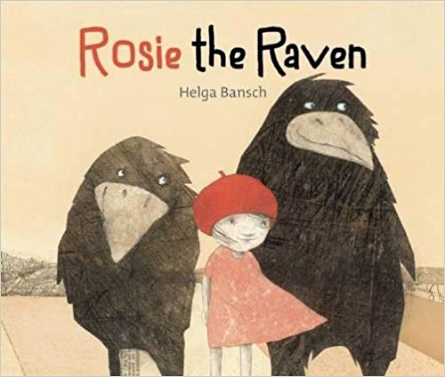 Cover from   Rosie the Raven  , Helga Bansch