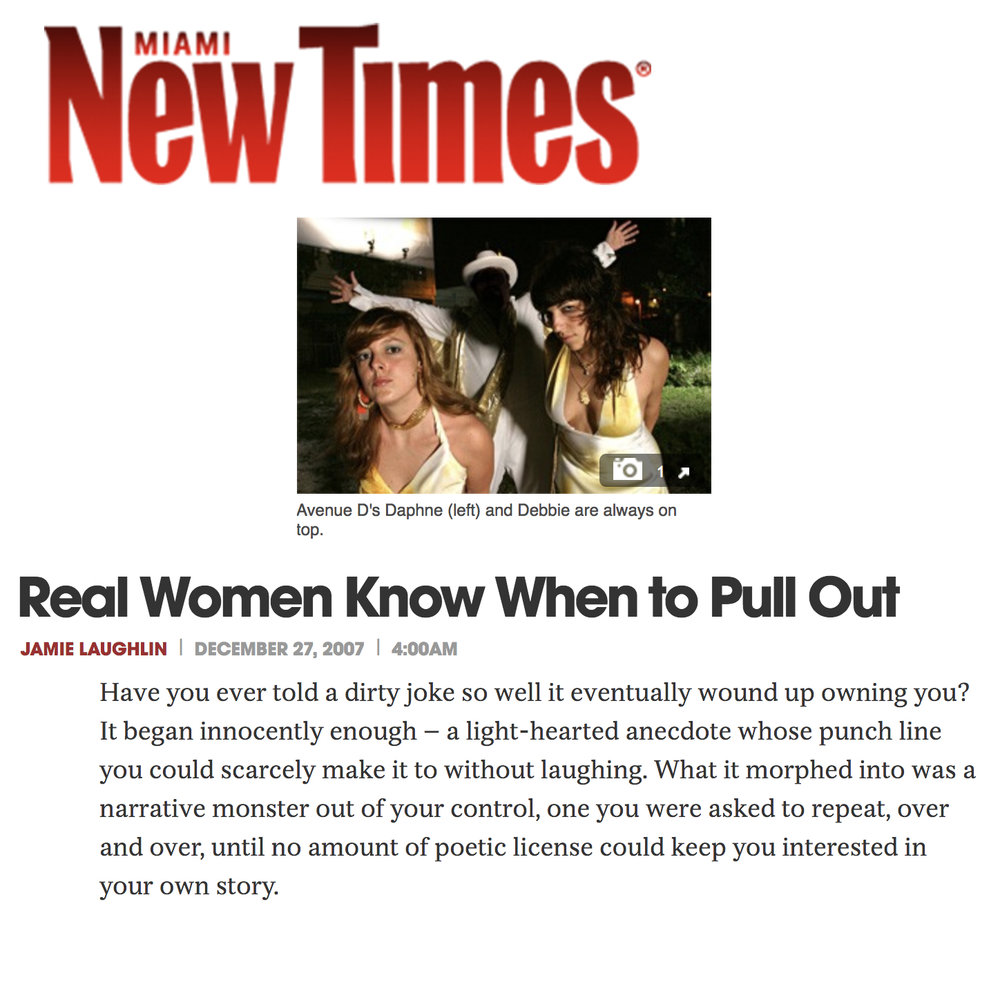 Miami New Times, (Print),   Real Women know when to pull out,   2007