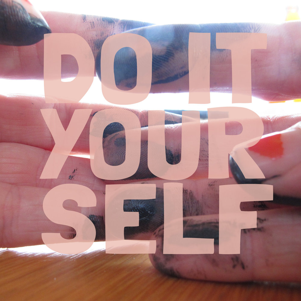DO IT YOUR SELF.jpg