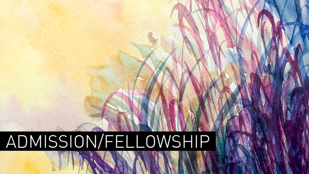 Admission/Fellowship