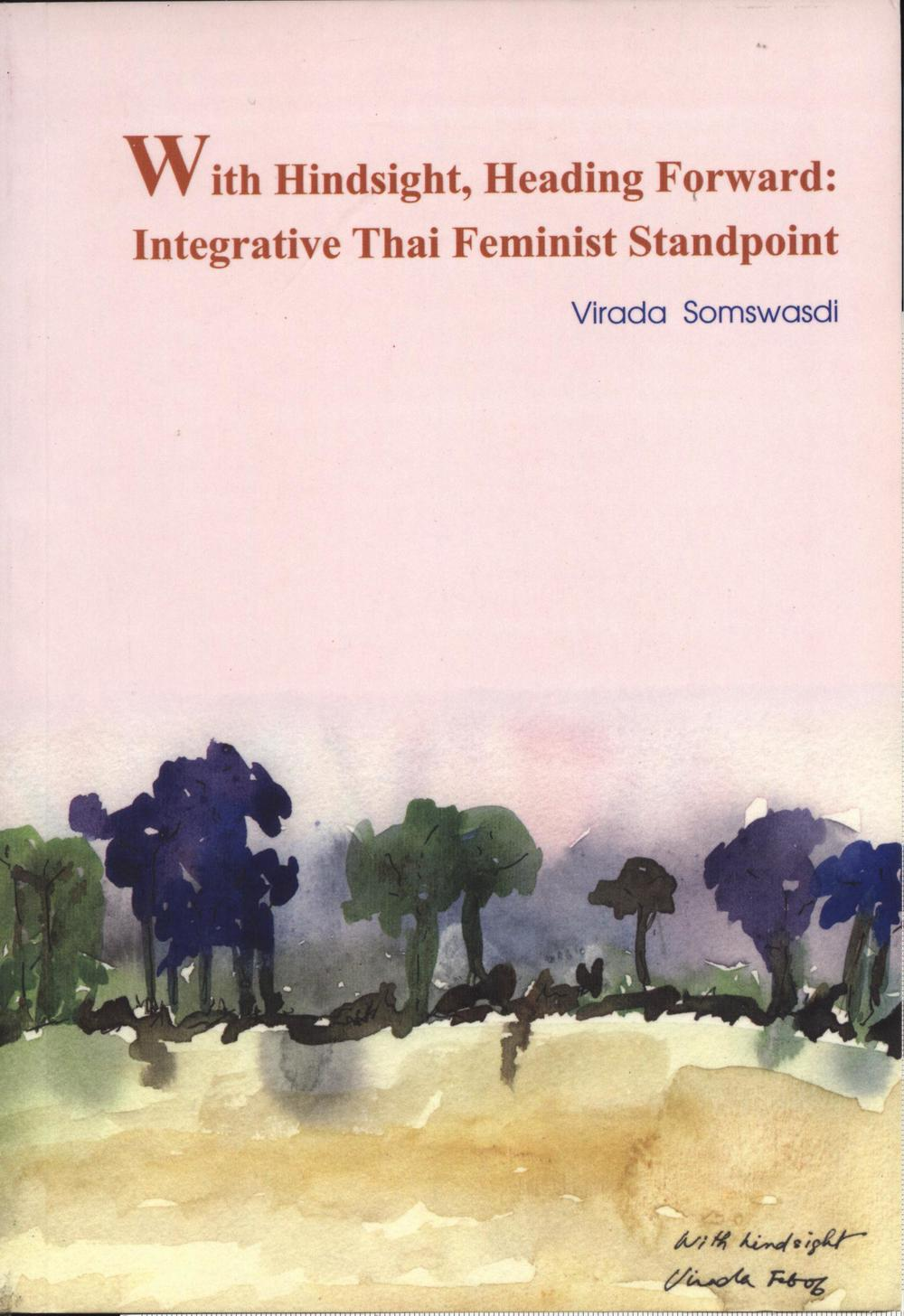 With Hindsight, Heading Forward : Integrative Thai Feminist Standpoint