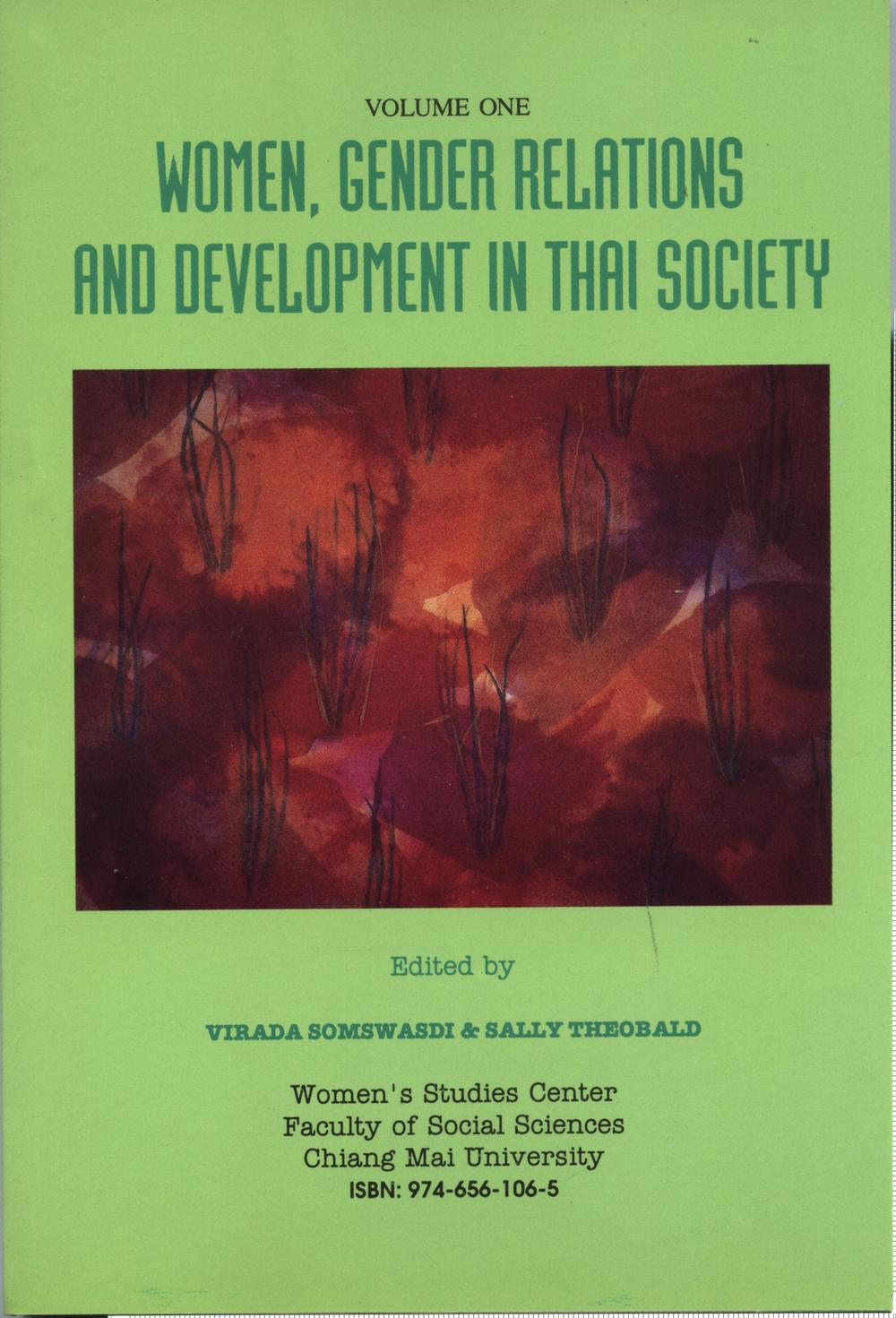 Women, gender relations and development in Thai society (Volume One)