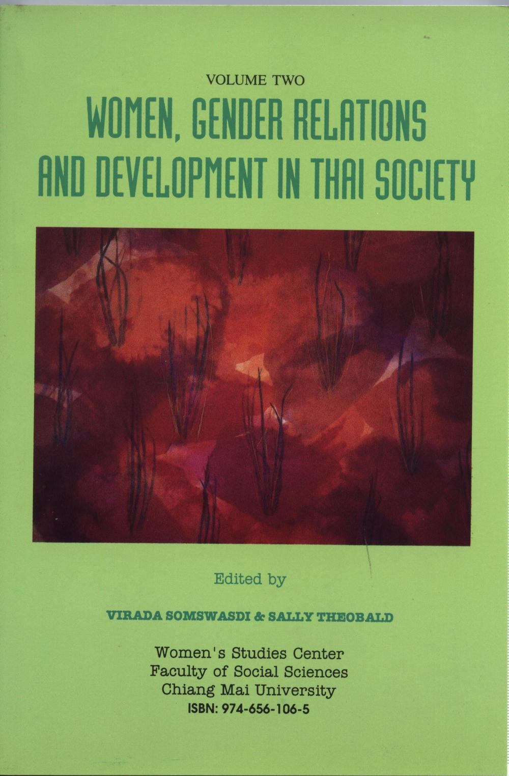 Women, gender relations and development in Thai society (Volume Two)